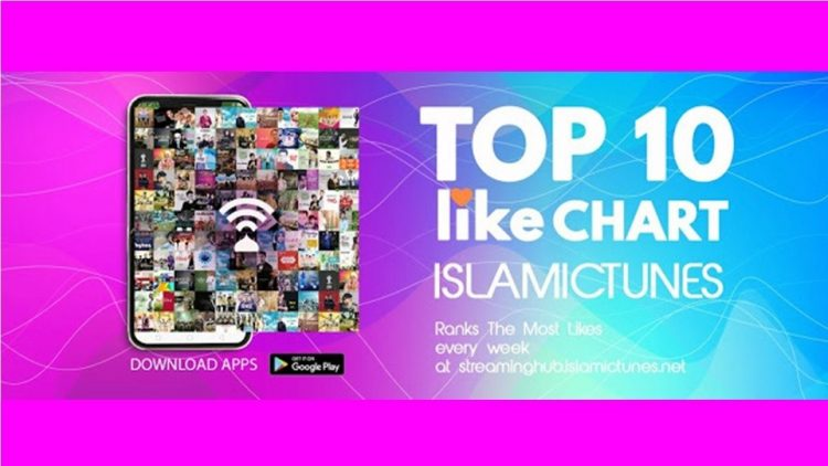 IslamicTunes Luncurkan Program Tangga Lagu 'Top 10 Like Chart IslamicTunes'